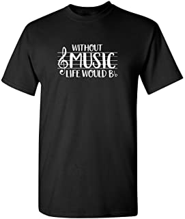 Best Without Music Life Would B Flat Band Graphic Novelty Sarcastic Funny T Shirt Review