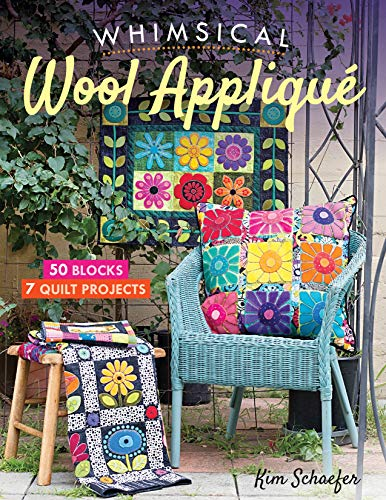 Whimsical Wool Appliqué: 50 Blocks, 7 Quilt Projects (English Edition)