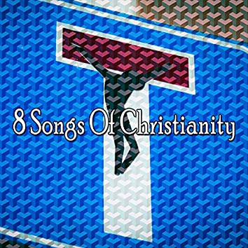 8 Songs of Christianity