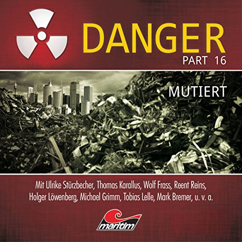 Mutiert     Danger 16              By:                                                                                                                                 Markus Duschek                               Narrated by:                                                                                                                                 Ulrike Stürzbecher,                                                                                        Thomas Karallus,                                                                                        Wolf Frass,                   and others                 Length: 50 mins     Not rated yet     Overall 0.0