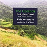 The Uplands: Book of the Courel and Other Poems