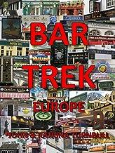 Bar Trek: Europe: A Travel Book for The Drinking Class