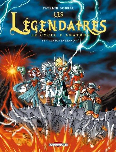 Les Légendaires T11 : Versus Inferno