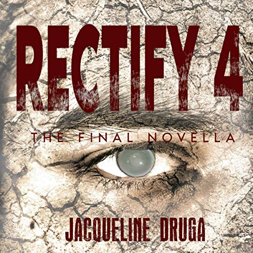Rectify 4: The Final Novella cover art