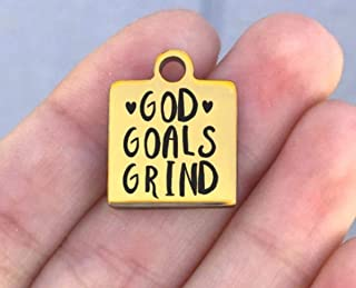 Motivational Stainless Steel Charm - God Goals Grind - Laser Engraved - Made To Order - Gold Tone - Quantity Options - ZF863