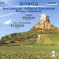 Songs By Jean Langlais Germaine Tailleferre Mauric
