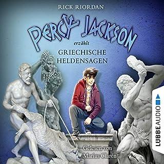 Percy Jackson erzählt - Griechische Heldensagen     Percy Jackson erzählt 2              Autor:                                                                                                                                 Rick Riordan                               Sprecher:                                                                                                                                 Marius Clarén                      Spieldauer: 7 Std. und 57 Min.     295 Bewertungen     Gesamt 4,7