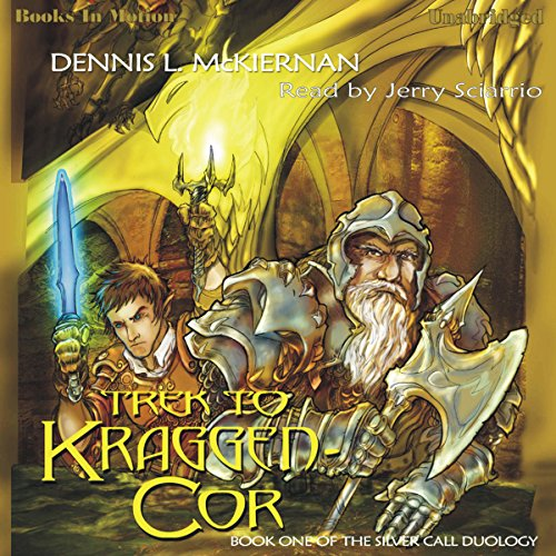 Trek To Kraggen-Cor     Silver Call Series, Book 1              By:                                                                                                                                 Dennis L. McKiernan                               Narrated by:                                                                                                                                 Jerry Sciarrio                      Length: 9 hrs and 23 mins     2 ratings     Overall 5.0
