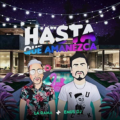 La Rama & Emus DJ