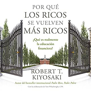 Por qué los ricos se vuelven más ricos [Why the Rich Get Richer] cover art
