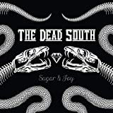 Sugar & Joy (Ltd.Bonus Track+Patch Edition) - he Dead South