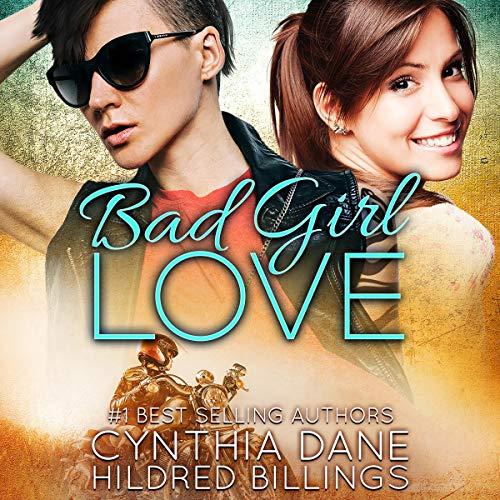 Bad Girl Love Audiobook By Cynthia Dane, Hildred Billings cover art