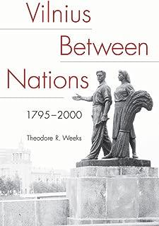 Vilnius between Nations, 1795–2000 (NIU Series in Slavic, East European, and Eurasian Studies)