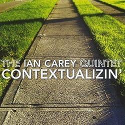 Contextualizin by Ian Quintet Carey (2013-05-04)