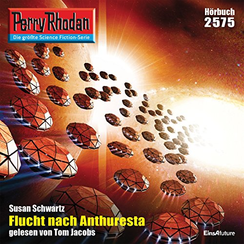 Flucht nach Anthuresta (Perry Rhodan 2575) Titelbild