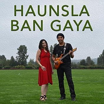 Haunsla Ban Gaya