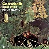 Louis Moreau Gottschalk: Klaviermusik, Vol.5