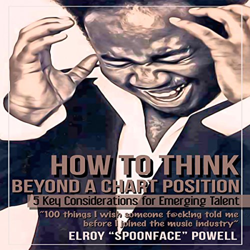 How to Think Beyond a Chart Position audiobook cover art