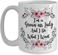 Funny Gift for Women - I'm A Grown Ass Lady And I Do What I Want Inspirational Coffee Mug - 15oz Novelty Tea Cup, Perfect for Birthday Special Occasion Mom Aunt Sister Grandma Mother's Day Girl-Boss