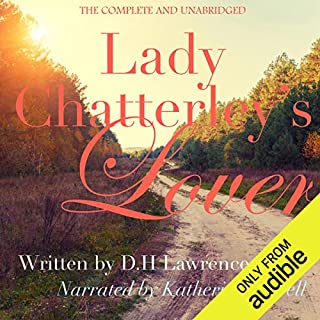 Lady Chatterley's Lover                   By:                                                                                                                                 D. H. Lawrence                               Narrated by:                                                                                                                                 Katherine Littrell                      Length: 12 hrs and 9 mins     2 ratings     Overall 3.5