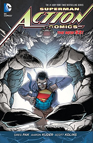 Superman - Action Comics (2011-2016) Vol. 6: Superdoom (English Edition)