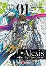 The Alexis Empire Chronicle, tome 1 par Awamura