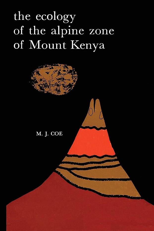 追う発生ソビエトThe Ecology of the Alpine Zone of Mount Kenya (Monographiae Biologicae)
