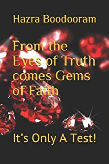From the Eyes of Truth comes' Gems of Faith: It's Only A Test!