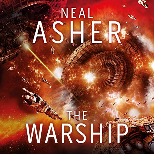 The Warship Audiobook By Neal Asher cover art