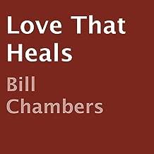 Love That Heals