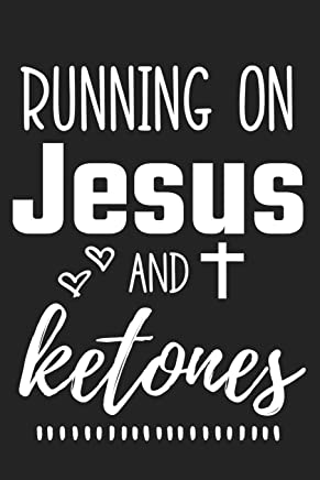 Running on Jesus and Ketones: Lined Page Journal Notebook for Writing