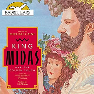 King Midas and the Golden Touch                   By:                                                                                                                                 Eric Metaxas                               Narrated by:                                                                                                                                 Michael Caine                      Length: 24 mins     14 ratings     Overall 4.6