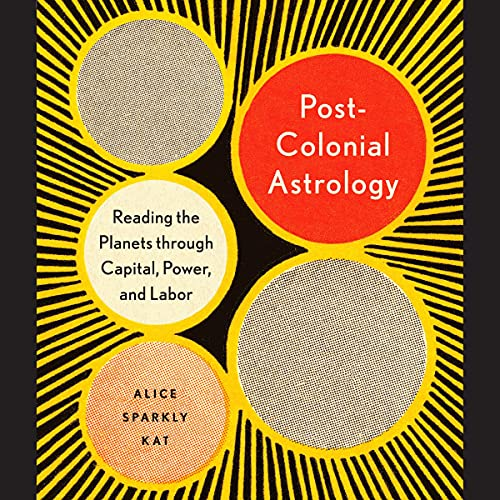 Postcolonial Astrology cover art