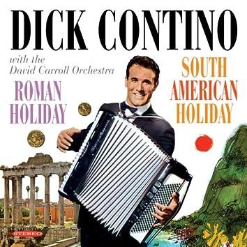 Roman Holiday / South American Holiday