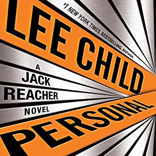 Personal     A Jack Reacher Novel              By:                                                                                                                                 Lee Child                               Narrated by:                                                                                                                                 Dick Hill                      Length: 12 hrs and 55 mins     5,795 ratings     Overall 4.3