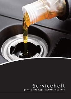 Lobsinger Universal Serviceheft/Scheckheft, FÜR ALLE KFZ Hersteller geeignet blanko Wartungsheft im Ölservice Design!