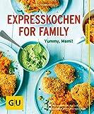 Expresskochen for Family: Schmeckt gut, Mami! (Kochen für Kinder)