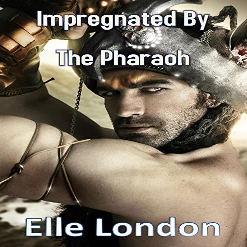 Impregnated by the Pharaoh audiobook cover art