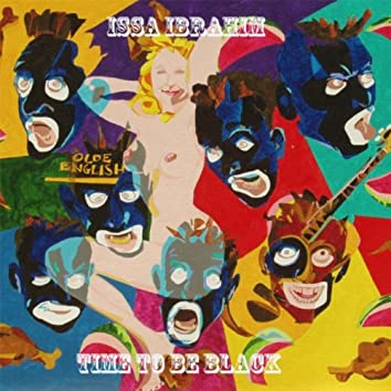 Time to Be Black