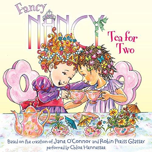 Fancy Nancy: Tea for Two cover art