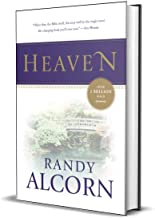 Heaven: A Comprehensive Guide to Everything the Bible Says About Our Eternal Home (Clear Answers to 44 Real Questions Abou...