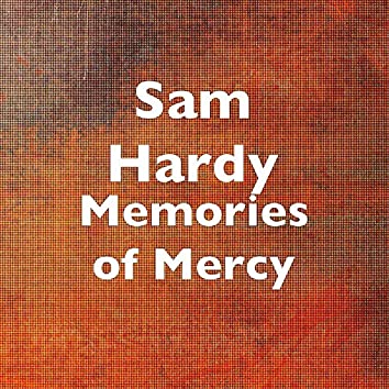 Memories of Mercy