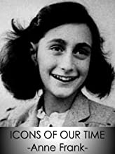 Anne Frank - Icons Of Our Time
