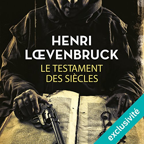 Le testament des siècles audiobook cover art