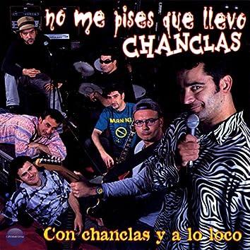 Con Chanclas y a Lo Loco