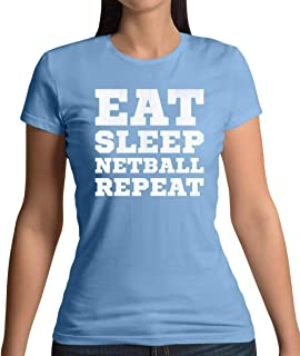 Eat Sleep Netball Repeat - Womens T-Shirt - 10 Colours