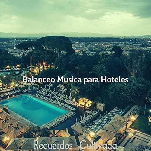 Balanceo Musica para Hoteles