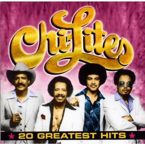 Chi-Lites - 20 Greatest Hits