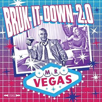 Bruk It Down 2.0