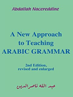A New Approach to Teaching Arabic Grammar